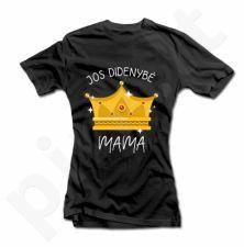 """Moteriški marškinėliai """"Jos didenybė - mama"""""""